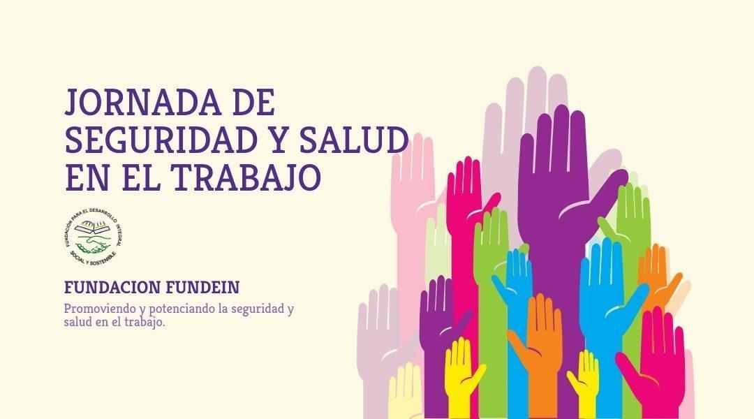 JORNADA DE SEGURIDAD Y SALUD EN EL TRABAJO