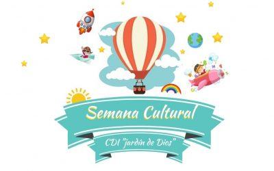 """SEMANA CULTURAL CDI """"JARDIN DE DIOS"""""""